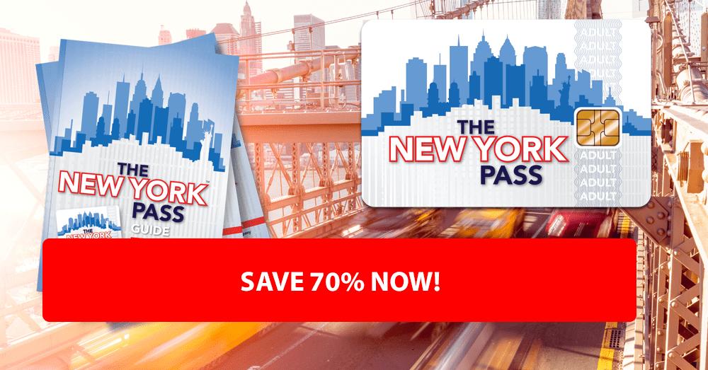 Save 70% Now New York Pass