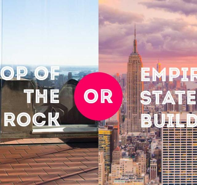 Empire State Building or Top of the Rock?