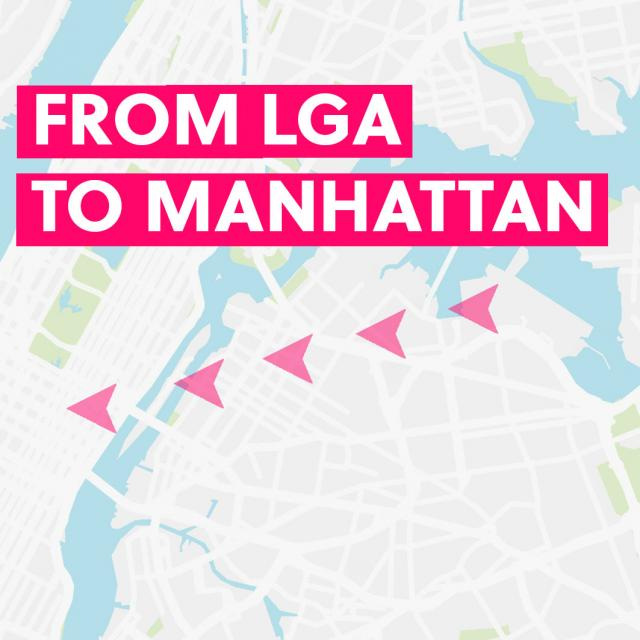 From LaGuardia to Manhattan & Back