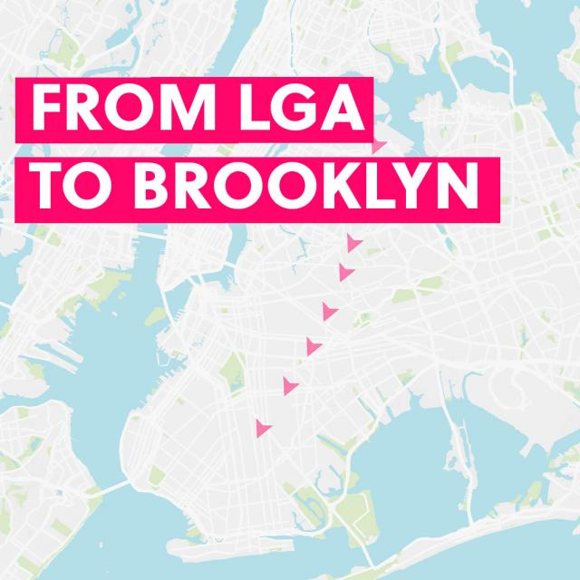 From LaGuardia to Brooklyn & Back