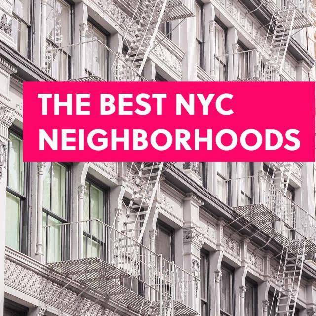 Best Neighborhoods in NYC